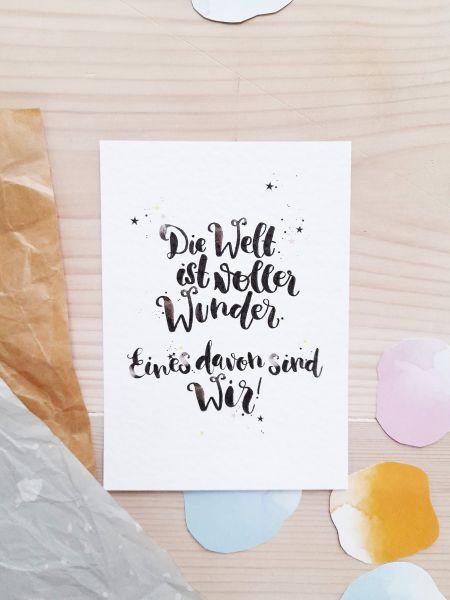 """Postkarte """"Die Welt ist voller Wunder. Eines davon sind Wir"""""""