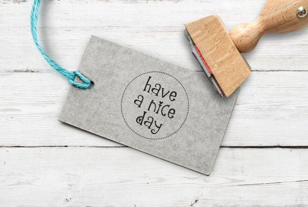 """Stempel """"have a nice day"""""""