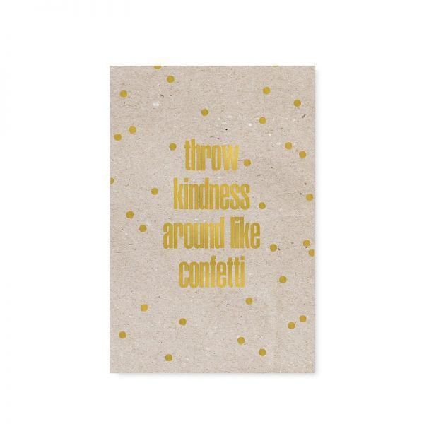 "Postkarte ""throw kindness around like confetti"" von Tafelgut"